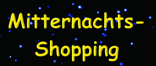 Mitternachts-Shopping